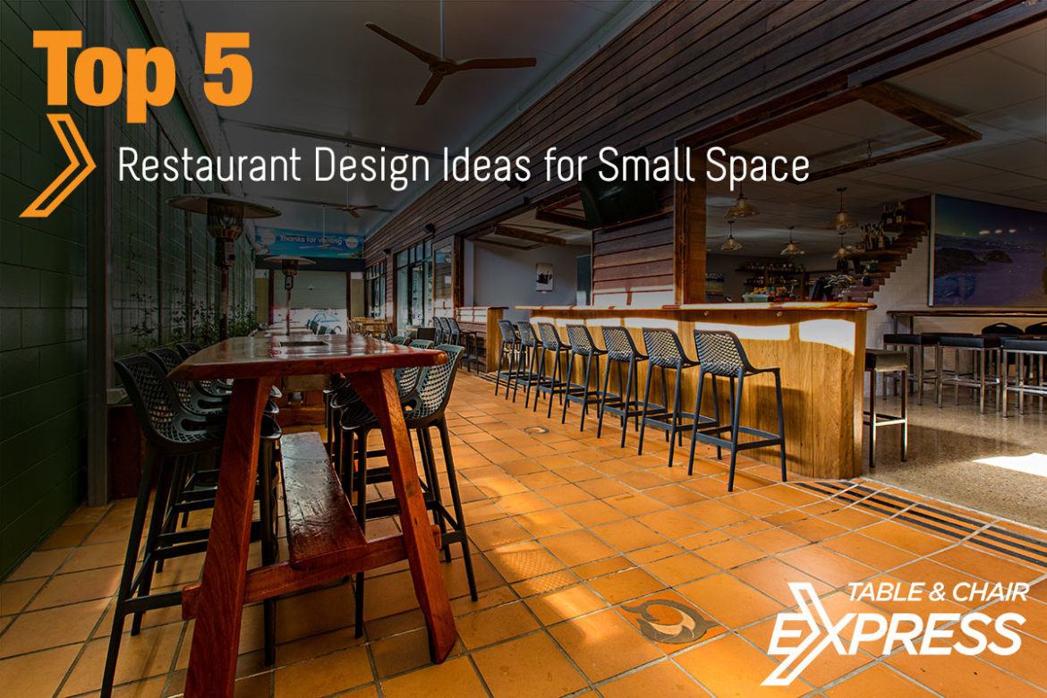 Top 5 Restaurant Design Ideas for Small Space